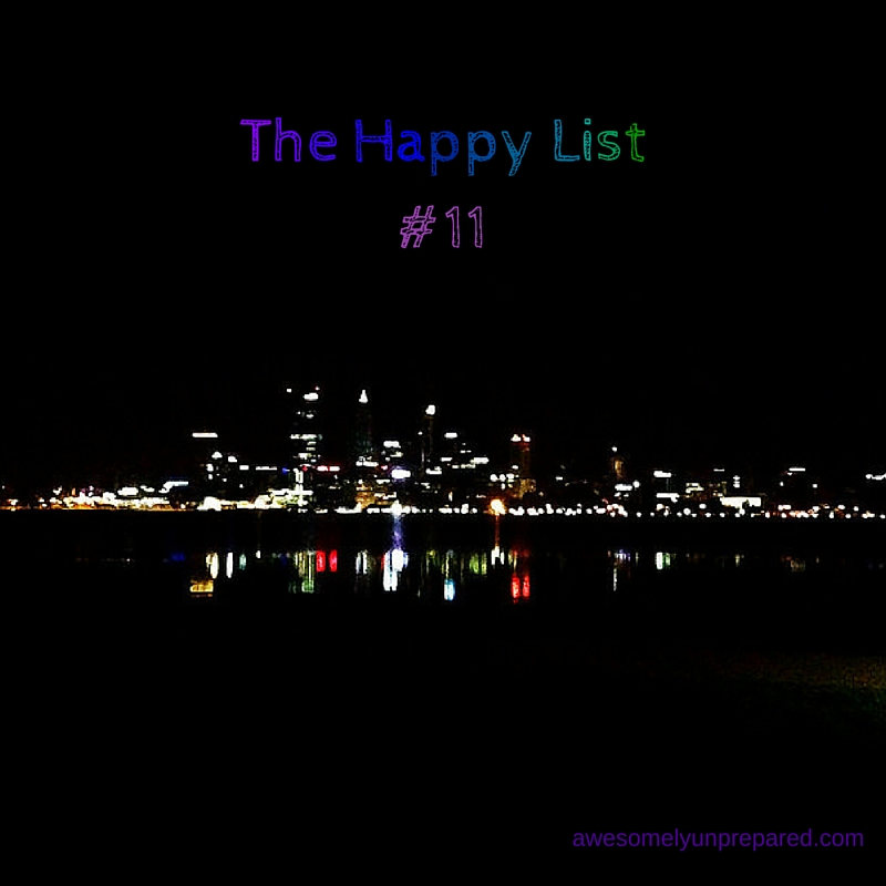 The Happy List #11